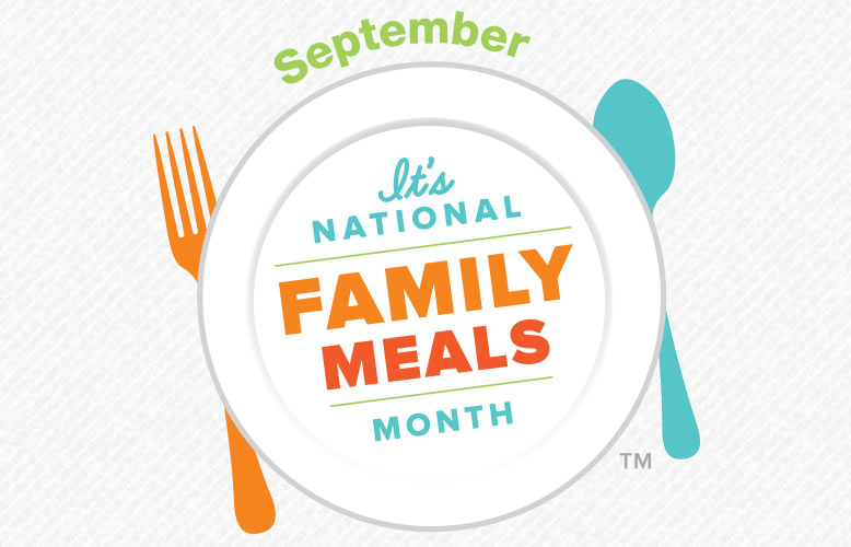 Wellness Club – September is National Family Meals Month