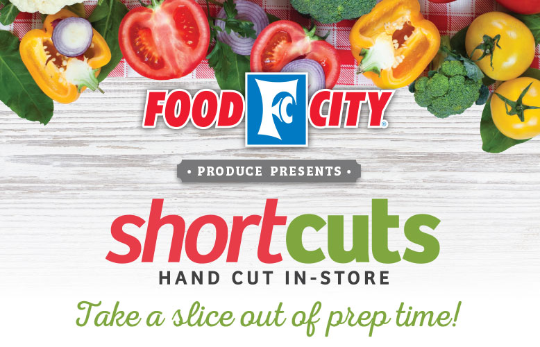 ShortCuts meal solutions; hand washed and cut in-store daily. Spend less time in the kitchen and more time with the family.