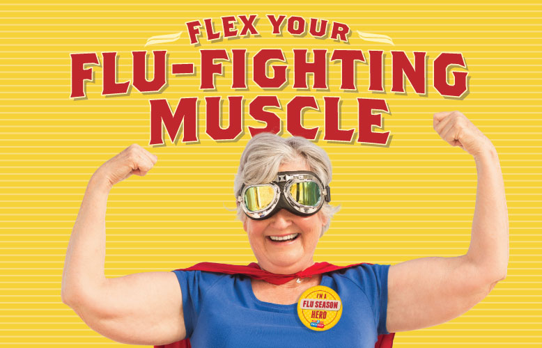 Flex your flu-fighting muscle this year. Get your flu shot today at your local Food City Pharmacy.