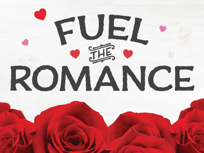 Fuel Your Romance this Valentine's Day and Save 30¢ per gallon on fuel. Restrictions apply, see your local Food City grocery location for details.