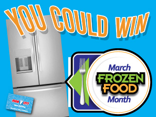 """Food City """"March Frozen Food Month"""" SWEEPSTAKES"""