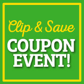 We know you love our low prices and during our 3 Day coupon sale events, you'll save even more with special coupon savings throughout the store!
