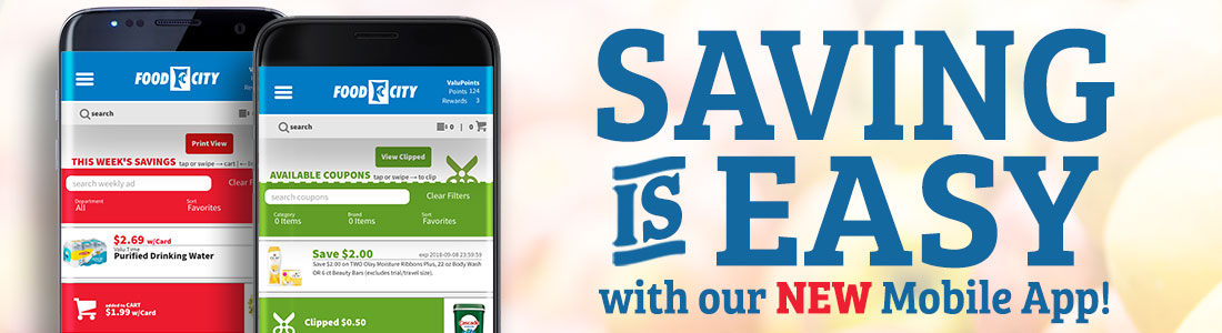 Savings, at your fingertips with the new Food City Grocery mobile shopping app.