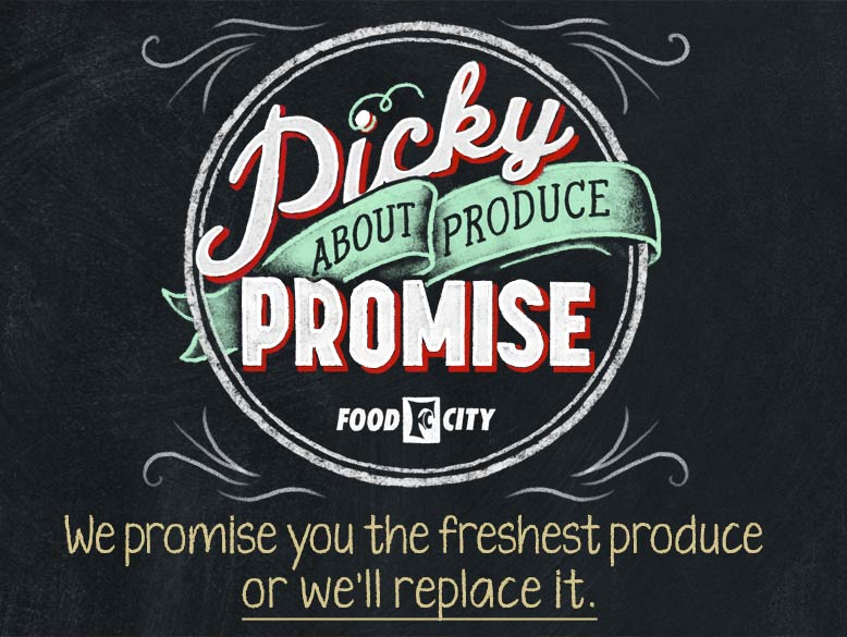 At Food City we're very picky about our produce. Between the time we get the produce from the farmers and the time you pick it in our store, we do more to maximize and maintain freshness than most other grocery stores.