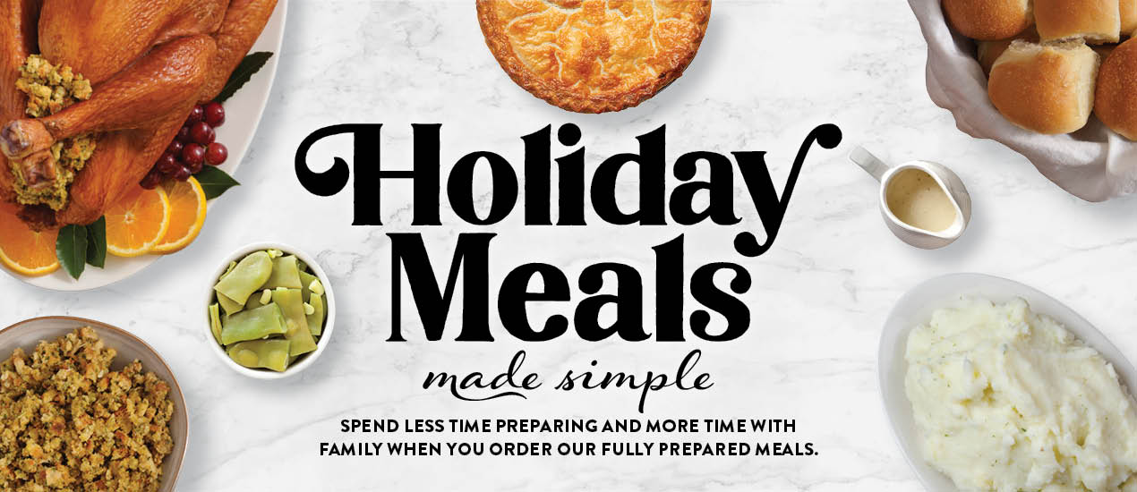 This year, step out of the kitchen and leave the cooking to us. At Food City, we offer a wide assortment of fully prepared, delicious holiday meals that are ready for your holiday table.