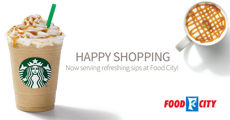 Happy Shopping with Starbucks Coffee Company and Food City. Now serving refreshing sips at Food City!