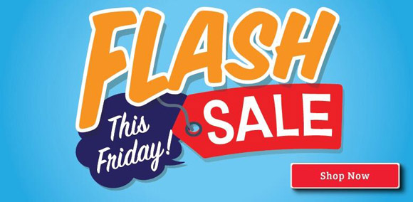 Flash Sale - This Friday. Shop Now.