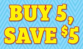 Buy 5 Save $5